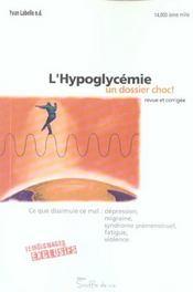 Hypoglycemie. Un Dossier Choc ! - Intérieur - Format classique