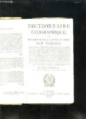 Dictionnaire Geographique Ou Description De Toutes Les Parties Du Monde. - Couverture - Format classique