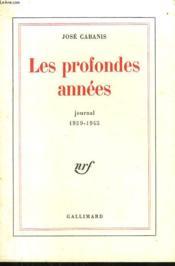 Les Profondes Annees. Journal 1939 - 1945. - Couverture - Format classique