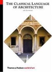 Classical language of architecture (world of art) /anglais - Couverture - Format classique