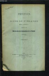 Petition De La Diete De Finlande De 1910 Concernant Le Maintien Des Lois Fondamentales De La Finlande (Traduction). - Couverture - Format classique