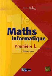 INDICE MATHS ; maths informatique ; Première L ; fichier (édition 2007) - Intérieur - Format classique