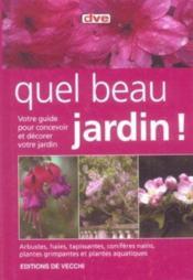 Quel Beau Jardin ! - Couverture - Format classique