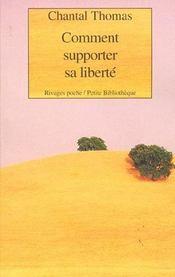 Comment Supporter Sa Liberte - Intérieur - Format classique
