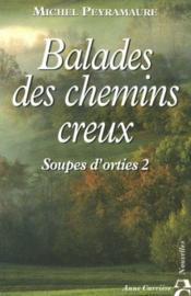 Soupes d'orties t.2 ; balade des chemins creux - Couverture - Format classique