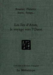 Iles d'aran,le voyage vers l'ouest (les) - Couverture - Format classique