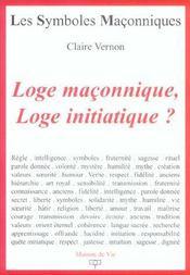 Les symboles maçonniques T.14 ; loge maconnique, loge initiatique ? - Intérieur - Format classique