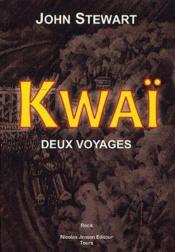 Kwai ; Deux Voyages - Couverture - Format classique