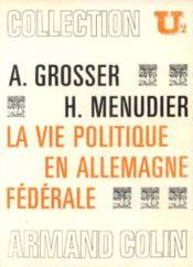 La vie politique en Allemagne fédérale - Couverture - Format classique