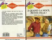 A Quand La Noce Petite Fille ? - Country Bride - Couverture - Format classique