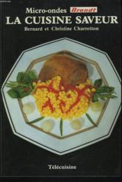 Micro-Ondes : La Cuisine Saveur. - Couverture - Format classique