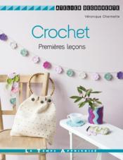 Crochet ; premières loçons - Couverture - Format classique