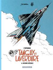 Tanguy et Laverdure ; INTEGRALE VOL.4 ; missions spéciales - Couverture - Format classique