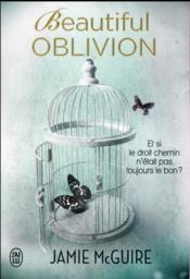 Beautiful oblivion ; et si le droit chemin n'était pas toujours le bon ? - Couverture - Format classique