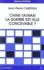 Chine-Taiwan : La Guerre Est-Elle Concevable ? - Intérieur - Format classique