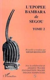 L'épopée bambara de ségou t.2 - Couverture - Format classique