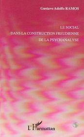 Le Social Dans La Construction Freudienne De La Psychanalyse - Intérieur - Format classique