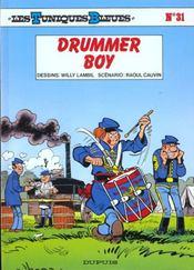Les tuniques bleues t.31 ; drummer boy - Intérieur - Format classique