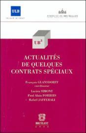 Actualites de quelques contrats speciaux - Couverture - Format classique