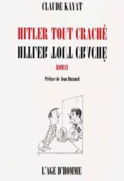 Hitler Tout Crache - Couverture - Format classique