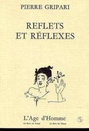 Reflets Et Reflexes - Couverture - Format classique