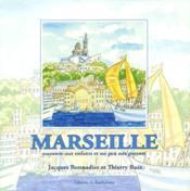 Marseille racontée aux enfants et un peu aux parents - Couverture - Format classique