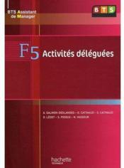 Activités déléguées ; BTS assistant de manager F5 ; livre de l'élève - Couverture - Format classique