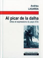 Al picar de la dalha ; dires et expressions du pays d'Oc - Couverture - Format classique