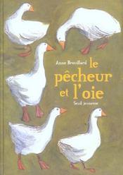 Pecheur Et L'Oie (Le) - Intérieur - Format classique