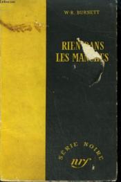 Rien Dans Les Manches. ( Little Men Big World). Collection : Serie Noire Sans Jaquette N° 131 - Couverture - Format classique