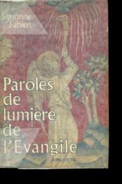 Paroles De Lumiere De L Avangile. - Couverture - Format classique
