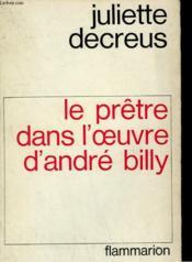 Le Pretre Dans L'Oeuvre D'Andre Billy. - Couverture - Format classique
