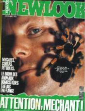 Newlook N° 113 - Attention: Mechant! - Mygales, Cobras, Pit-Bulls: Le Boom Des Animaux Domestiques Tueurs En France - Couverture - Format classique