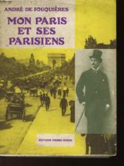 Mon Paris Et Ses Parisiens - Couverture - Format classique
