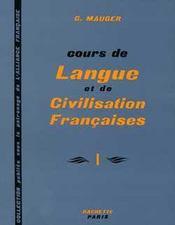 Cours de langue et de civilisation francaises - niveau 1 - livre de l'eleve - Intérieur - Format classique