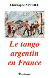 Le tango argentin en france - Couverture - Format classique