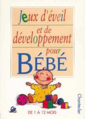 Jeux D' Eveil Et De Developpement Pour Bebe - Couverture - Format classique