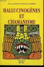 Hallucinogenes Et Chamanisme - Couverture - Format classique