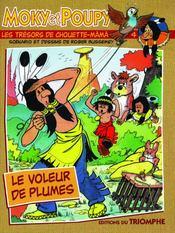 Moky Et Poupy T.4 ; Le Voleur De Plumes - Couverture - Format classique