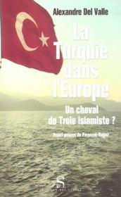 La Turquie dans l'Europe ; un cheval de troie islamiste ? - Intérieur - Format classique