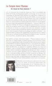 La Turquie dans l'Europe ; un cheval de troie islamiste ? - 4ème de couverture - Format classique