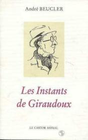 Les Instants De Giraudoux - Couverture - Format classique