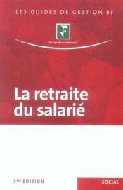 La Retraite Du Salarie (3e Edition) - Intérieur - Format classique