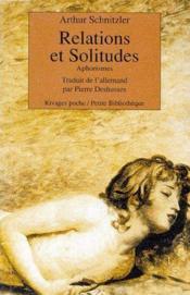 Relations et solitudes ; aphorismes - Couverture - Format classique