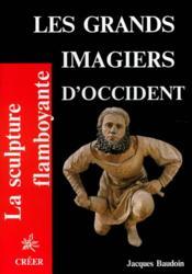 Les grands imagiers d'occident - Couverture - Format classique
