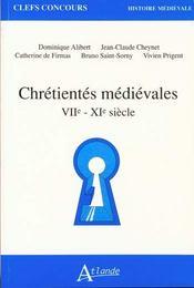 Chrétientés médiévales VIIe-XIe siècle - Intérieur - Format classique