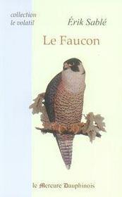 Le faucon - Intérieur - Format classique