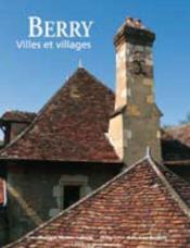 Berry, villes et villages - Couverture - Format classique