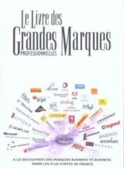 Le livre des grandes marques professionnelles - Couverture - Format classique