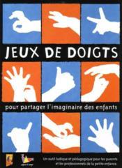 Jeux de doigts pour partager l'imaginaire des enfants - Couverture - Format classique